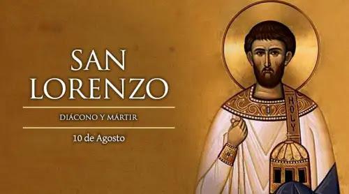 Hoy es la fiesta de San Lorenzo, famoso diácono mártir que murió quemado en una hoguera
