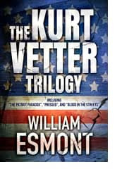 The Kurt Vetter Trilogy by William Esmont