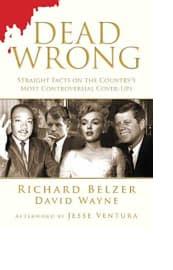 Dead Wrong by Richard Belzer and David Wayne