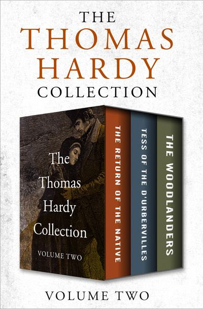 The Thomas Hardy Collection Volume Two
