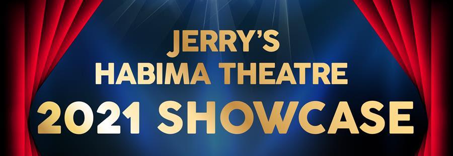 Jerry's Habima Theatre's 2021 Showcase