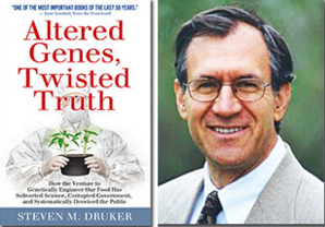 Steven Druker Altered Genes Twisted Truth
