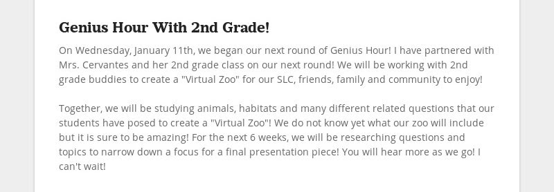 Genius Hour With 2nd Grade! On Wednesday, January 11th, we began our next round of Genius Hour! I...