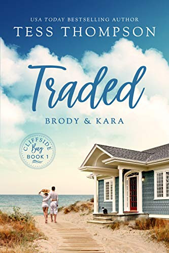 Cover for 'Traded: Brody and Kara (Cliffside Bay Book 1)'