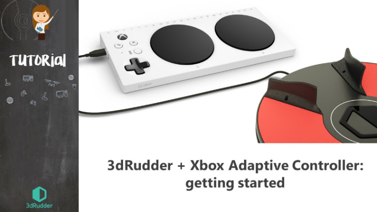 Tutorial video: 3dRudder & Xbox Adaptive Controller