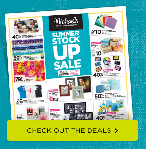 Michaels® SUMMER STOCK UP SALE - CHECK OUT THE DEALS