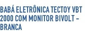 BabáEletrônica Tectoy Vbt 2000 com Monitor Bivol