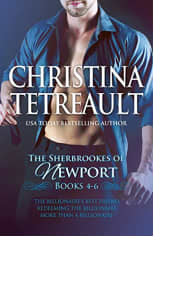 The Sherbrookes of Newport: Books 4–6 by Christina Tetreault