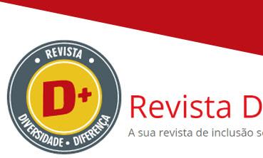 Imagem com Logotipo da REVISTA D+ A sua revista de inclusão social, educação e inspiração