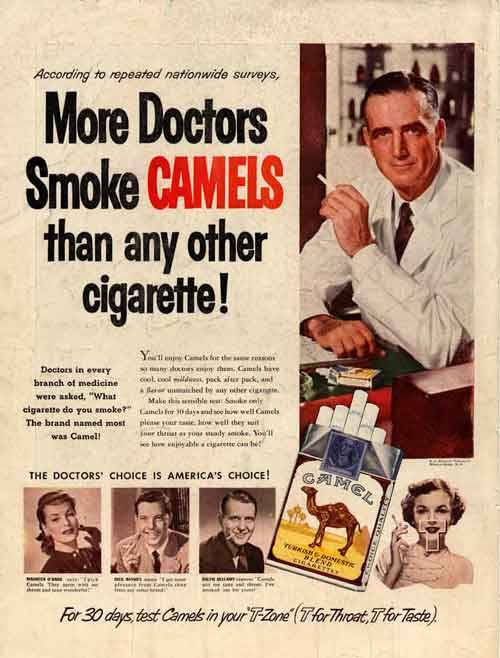 It could be true but I know that my doctor and dentist smoke Newports.