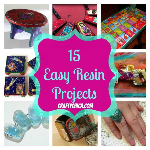 15 resin projects on Craftychica.com #resin #resinprojects #craftychica