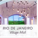 RIO DE JANEIRO Village Mall