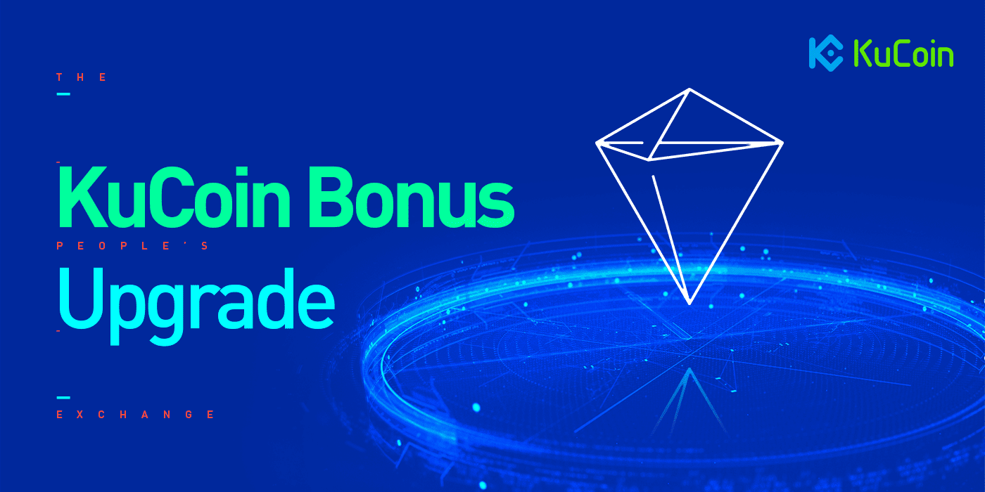 KuCoin Bonus Upgrade