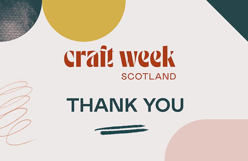 Craft Week Scotland: Thank You
