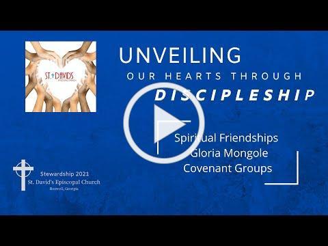 Mark of Discipleship - Spiritual Friendship - Covenant Groups