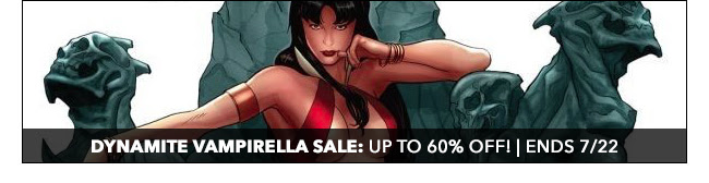 Dynamite Vampirella Sale: up to 60% off! | Ends 7/22