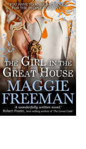 The Girl in the Great House by Maggie Freeman