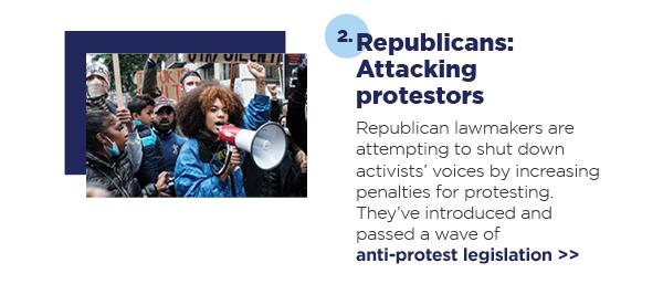 2. Republicans: Attacking protestors