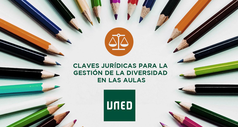 Claves jurídicas para la gestión de la diversidad en las aulas