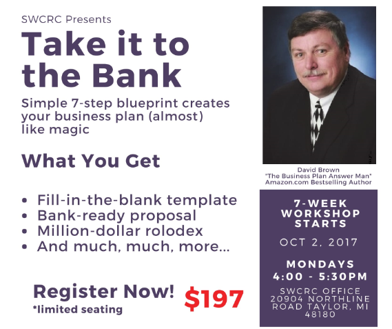 """Take It To the Bank"" 7-Step Business Plan Workshop @ Taylor 