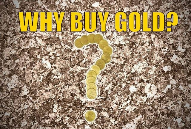 Why Buy Gold? Here's 15 Reasons to Buy Gold Now