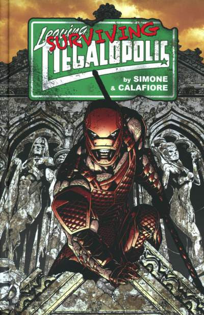 Surviving Megalopolis by Jim Calafiore