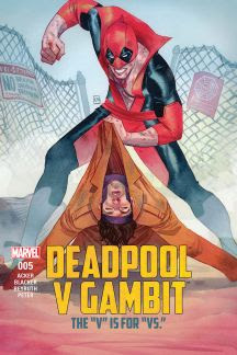 Deadpool Vs. Gambit #5