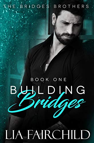 Cover for 'Building Bridges (Bridges Brothers Book 1)'