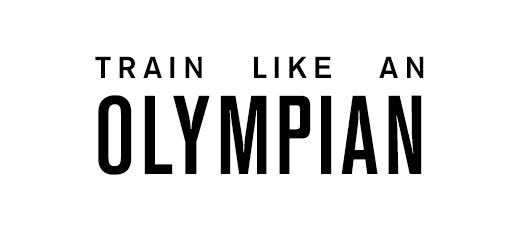 Train Like an Olympian >