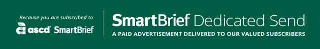 ASCD SmartBrief Dedicated Send
