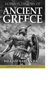Horizon History of Ancient Greece by William Harlan Hale