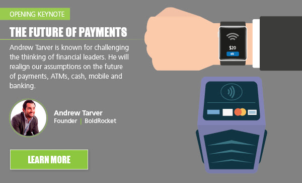 Opening keynote: The future of payment - Keynote speaker: Andrew Tarver - Learn more