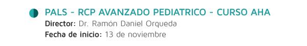 PALS - RCP Avanzado Pediatrico - Curso AHA