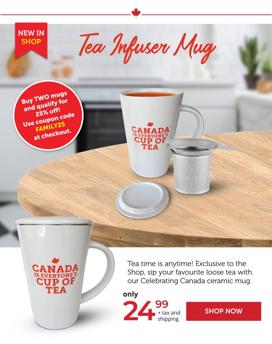 Tea Mug - Canada is everyones cup of tea