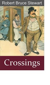 Crossings by Robert Bruce Stewart