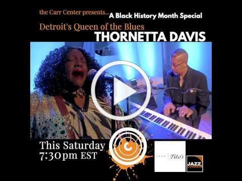 SNEAK PEEK: The Carr Center Presents ... Thornetta Davis, Detroit's Queen of the Blues!