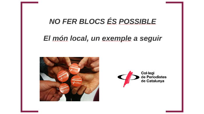 NO FER BLOCS ÉS POSSIBLE