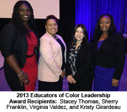2013 Early Career Educators of Color Winners - Stacey Thomas, Sherry Franklin, Virginia Valdez, and Kristy Girardeau