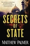 Palmer, Matthew - Secrets of State (Signed First Edition)