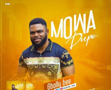 Audio|Video: Gbolly Bee-Mowa Dupe