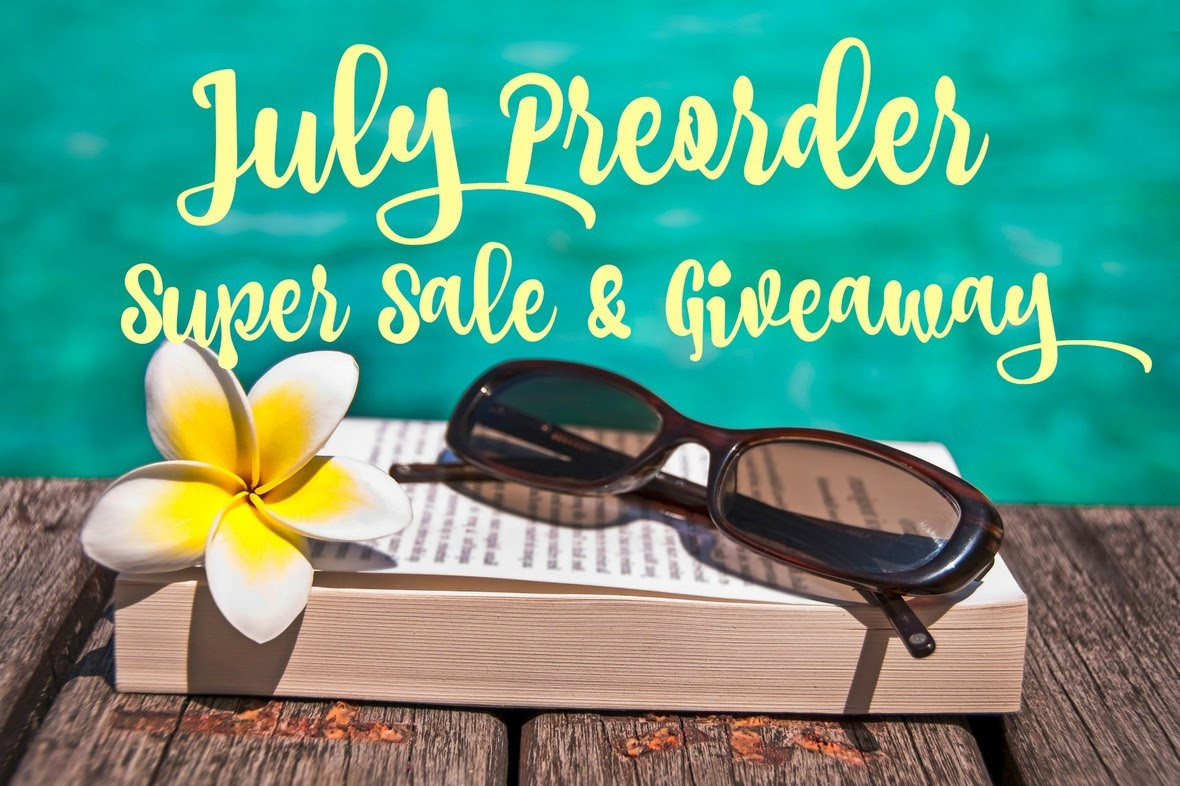 July Preorder Super Sale   Giveaway