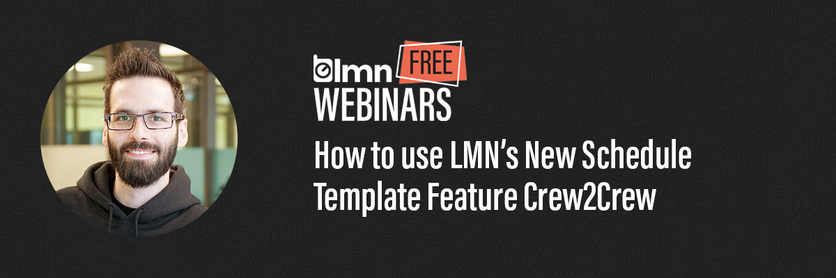 How to Use LMN's New Schedule Template Feature