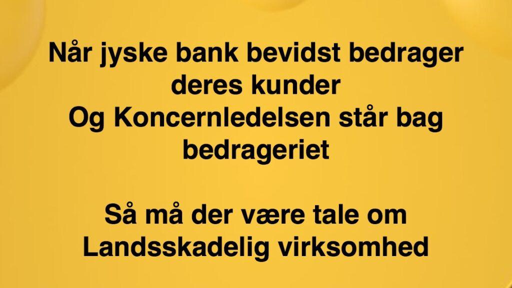 Jyske banks fundament er falsk. Vedtægter § 1 Stk. 1: Bankens navn er Jyske Bank A/S. Stk. 4: Bankens formål er som bank og som moderselskab at drive bankvirksomhed efter lovgivningen Stk. 5: Banken drives i overensstemmelse med redelig forretningsskik, god bankpraksis og bankens værdier og holdninger :-) :-) Lidt søge ord. #Justitsministeriet #Finansministeriet #Statsministeriet JYSKE BANK BLEV OPDAGET / TAGET I AT LAVE #MANDATSVIG #BEDRAGERI #DOKUMENTFALSK #UDNYTTELSE #SVIG #FALSK / #Bank #AnderChristianDam #Financial #News #Press #Share #Pol #Recommendation #Sale #Firesale #AndersDam #JyskeBank #ATP #PFA #MortenUlrikGade #PhilipBaruch #LES #Boxen Jyske Bank Boxen #KristianAmbjørnBuus-Nielsen #LundElmerSandager #Nykredit #MetteEgholmNielsen #Loan #Fraud #CasperDamOlsen #NicolaiHansen #JeanettKofoed-Hansen #AnetteKirkeby #SørenWoergaaed #BirgitBushThuesen #Gangcrimes #Crimes #Koncernledelse #jyskebank #Koncernbestyrelsen #SvenBuhrkall #KurtBligaardPedersen #RinaAsmussen #PhilipBaruch #JensABorup #KeldNorup #ChristinaLykkeMunk #HaggaiKunisch #MarianneLillevang #Koncerndirektionen #AndersDam #LeifFLarsen #NielsErikJakobsen #PerSkovhus #PeterSchleidt