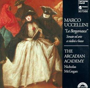 Uccellini: La Bergamasca- Sonate ed arie a violini e basso (Sonatas & Arias for Violins & Bass)