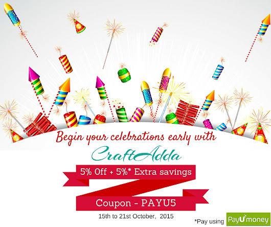 Begin Your Celebrations Early With CraftAdda 5% + 5% Savings