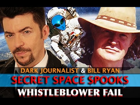 SECRET SPACE PROGRAM SPOOKS: WHISTLEBLOWER #FAIL! DARK JOURNALIST & BILL RYAN  Hqdefault