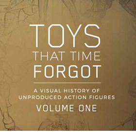 Toys That Time Forgot Volume One