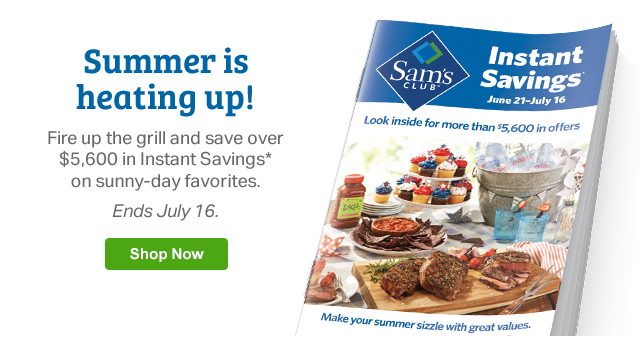 Summer is heating up! Fire up the grill and save over $5,600 in Instant Savings* on sunny-day favorites. Ends July 16 | Shop Now