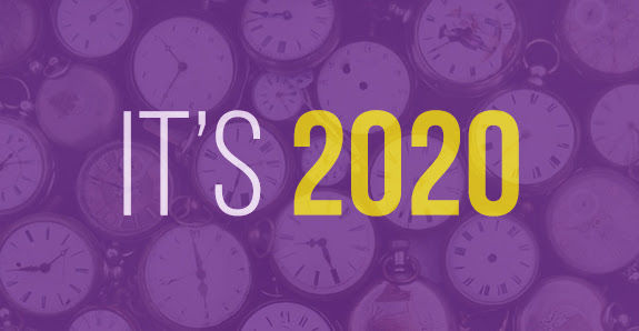It's 2020 - What are you waiting for?