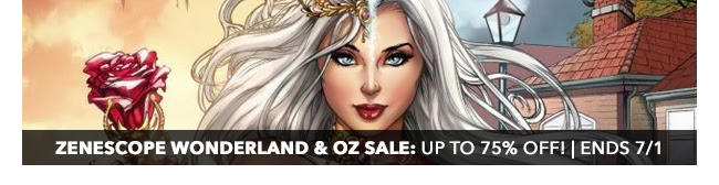 Zenescope Wonderland & Oz Sale: up to 75% off! | Ends 7/1